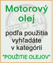 Motorové oleje - použitie olejov
